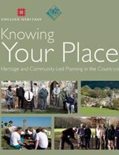 Knowing Your Place - Heritage and Community-Led Planning in the Countryside